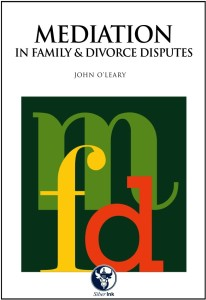 NEW TITLE: Mediation in Family & Divorce Disputes