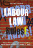 Labour Law Rules! 2nd Edition small